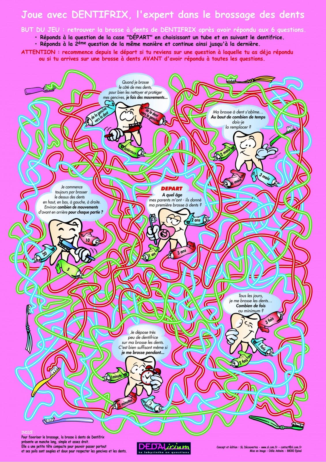 Affiche jeu sur la prévention des risques santé sur l'hygiène buccodentaire. L'enfant répond à des questions en suivant avec son doigt un quiz labyrinthique...